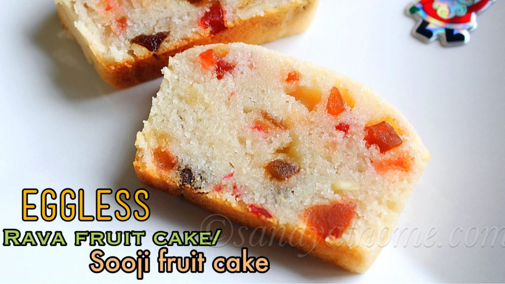 Indian Eggless Fruit Cake Recipe