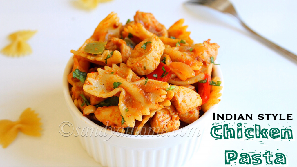 Chicken Pasta Recipe Chicken Masala Pasta Indian Style Chicken Pasta Recipe Sandhya S Recipes
