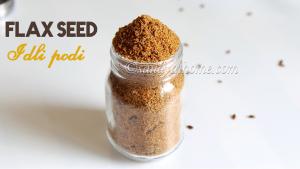 flax seeds chutney podi