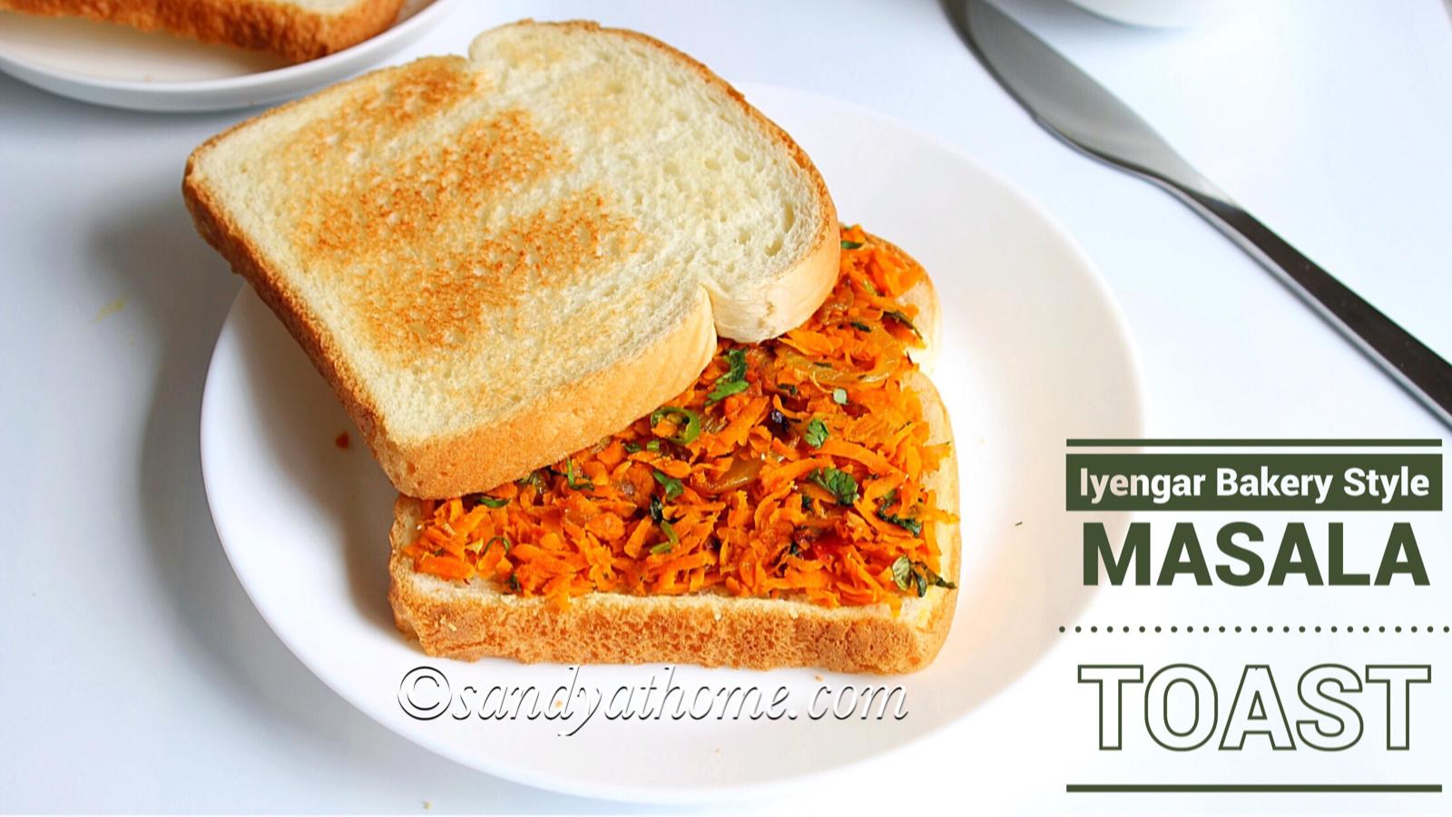 iyengar bakery style masala bread, masala toast, bangalore bakery sandwich