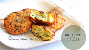dill leaves parrupu vadai