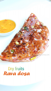 dry fruits rava dosa