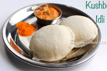 kushboo idli recipe, idli
