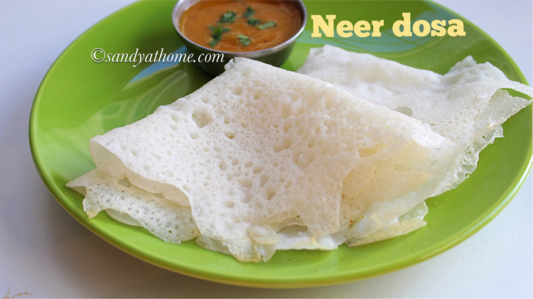 Neer dosa recipe, How to make neer dosa