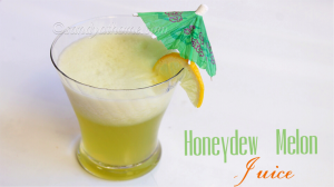 honeydew melon juice recipe, juice