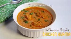 pressure cooker chicken kurma