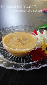 broken wheat payasam recipe, payasam