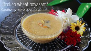 godhuma rava payasam, cracked wheat kheer, kheer