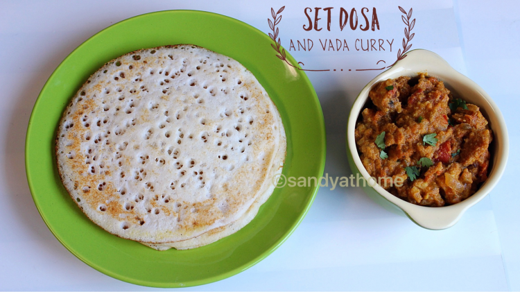 set dosa and vada curry, indian breakfast menu