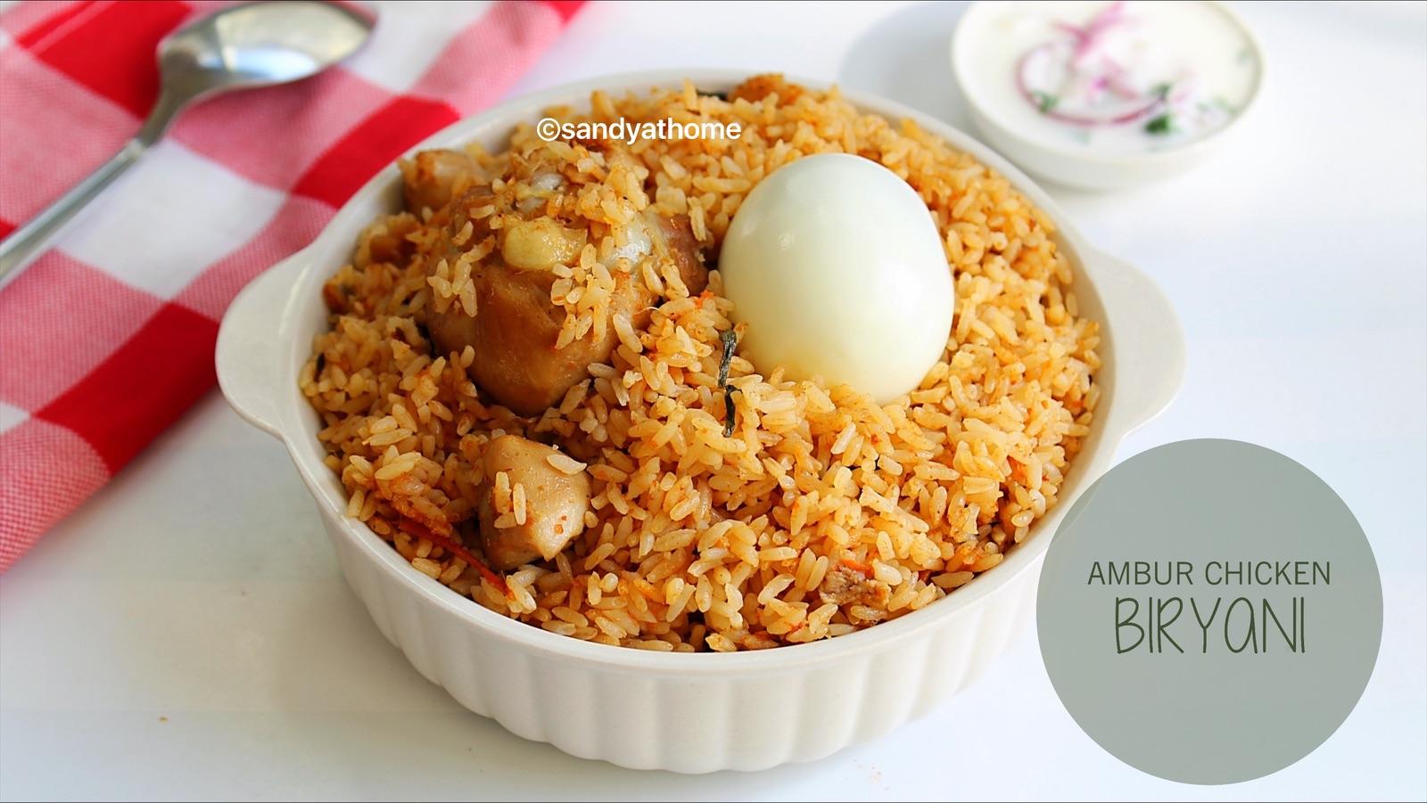 Ambur Chicken Biryani Seeraga Samba Chicken Biryani Sandhya S Recipes