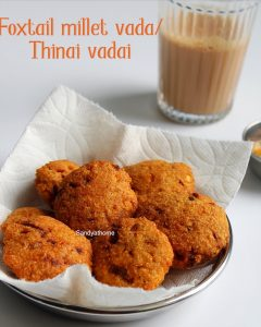 foxtail millet vada