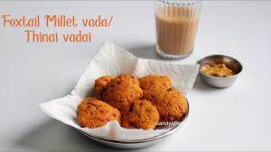 thinai vadai recipe