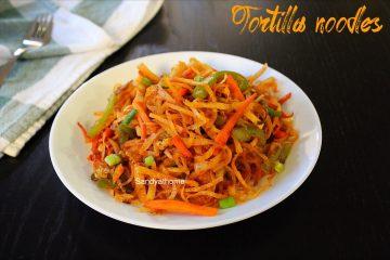tortilla noodles