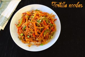 tortilla noodles recipe