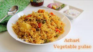 achari vegetable pulao recipe