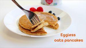eggless oats pancakes