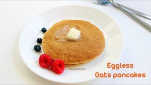 eggless oats pancakes recipe