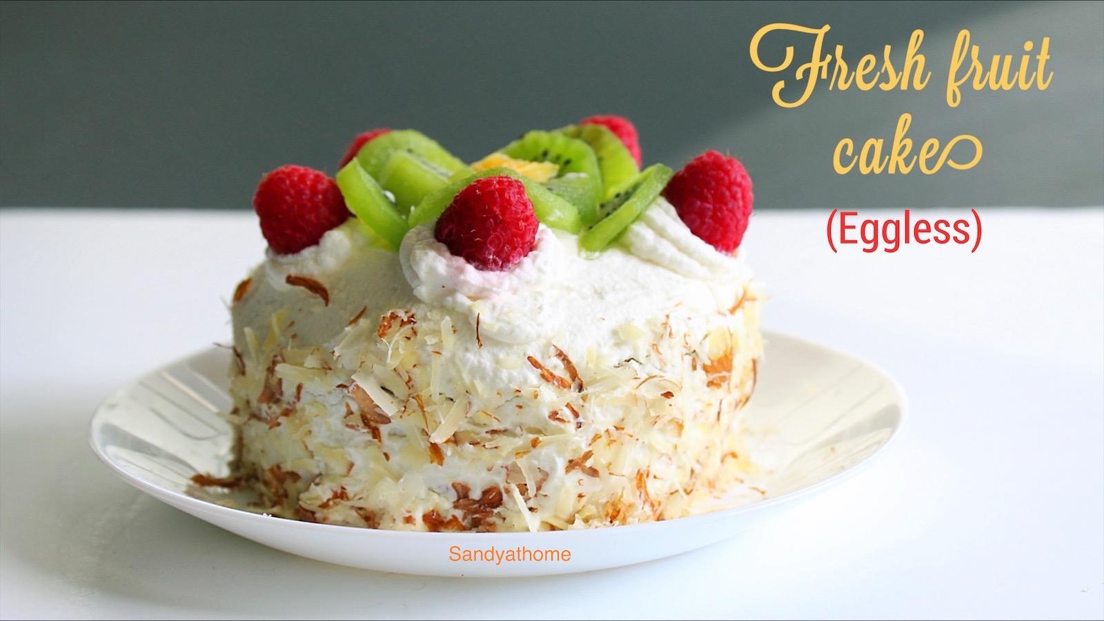 Fresh fruit cake recipe, Eggless fruit cake | Sandhya's