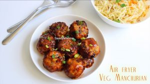 air fryer veg manchurian