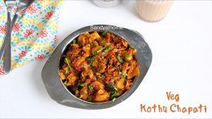 veg kothu chapati recipe