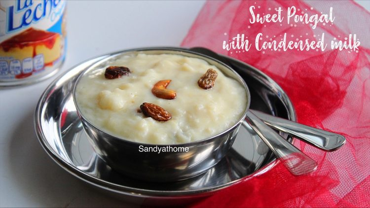 sweet pongal with condensed milk