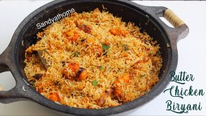 chicken makhani biryani recipe
